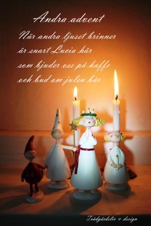 Andra Advent, Lucia snart ärhär